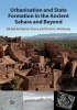 Martin (University of Durham) Sterry,   David J. (University of Leicester) Mattingly, Urbanisation and State Formation in the Ancient Sahara and Beyond