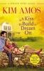 Amos, Kim, A Kiss to Build a Dream On