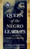 James Overmyer, Queen of the Negro Leagues