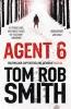Smith, Tom Rob, Agent 6