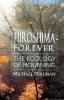 Perlman, Michael, Hiroshima Forever
