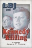 Tague, James T., LBJ and the Kennedy Killing