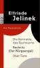 Jelinek, Elfriede, Die Kontrakte des Kaufmanns. Rechnitz (Der Würgeengel). Über Tiere