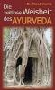 Verma, Vinod, Die zeitlose Weisheit des Ayurveda