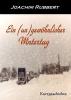 Rubbert, Joachim, Ein (un)gew?hnlicher Wintertag