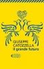 <b>Giuseppe  Catozzella</b>,Il grande futuro
