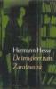 Hermann Hesse, De terugkeer van Zarathustra