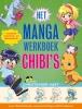 <b>Christopher Hart</b>,Het Manga werkboek - Chibi`s