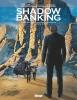 Eric Chabbert  & Eric  Corbeyran, Shadow Banking Hc03