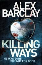 Alex Barclay Killing Ways