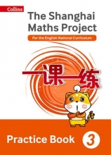 The Shanghai Maths Project Practice Book Year 3