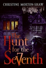 Morton-Shaw, Christine The Hunt for the Seventh