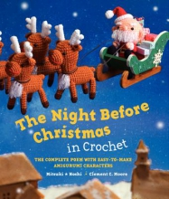 Clement C. Moore,   Mitsuki Hoshi The Night Before Christmas in Crochet