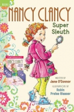 Jane O`Connor,   Robin Preiss Glasser Fancy Nancy: Nancy Clancy Bind-up: Books 1 and 2