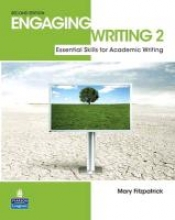 Fitzpatrick, Mary Engaging Writing Level 2 . Students` Book
