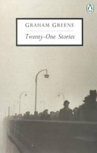 Greene, Graham Twenty-One Stories