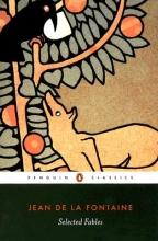 Jean de La Fontaine,   James Michie,   J.J. Grandville Selected Fables