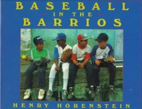 Horenstein, Henry Baseball in the Barrios