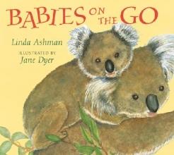 Ashman, Linda Babies on the Go