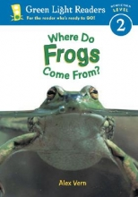 Vern, Alex Where Do Frogs Come From?