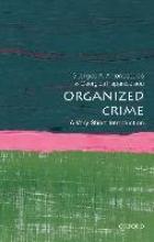 Antonopoulos, Georgios A Organized Crime: A Very Short Introduction