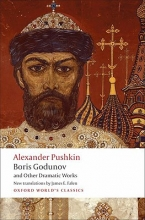 Pushkin, Alexander Boris Godunov and Other Dramatic Works