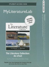 Kennedy, X. J.,   Gioia, Dana The Literature Collection MyLiteratureLab Access