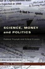 Greenberg, Daniel S Science, Money and Politics