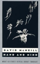 Mcneill, David Hand & Mind - What Gestures Reveal about Thought (Paper)