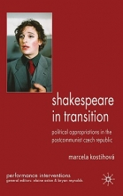 Kostihova, Marcela Shakespeare in Transition