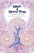 Toufiq, Ahmed Moon and Henna Tree