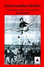 Rayfield, Donald Understanding Chekhov