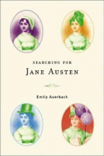 Auerbach, Emily Searching for Jane Austen