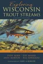 Born, Steve Exploring Wisconsin Trout Streams