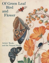 Fairman, Elisabeth Of Green Leaf, Bird and Flower - Artists` Books and the Natural World