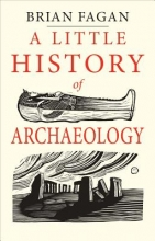 Brian,Fagan Little Book of Archaeology