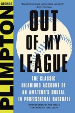 George Plimpton Out of My League