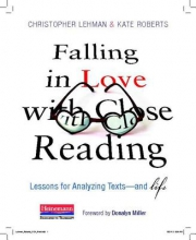 Lehman, Christopher Falling in Love with Close Reading