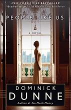 Dunne, Dominick People Like Us