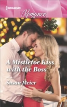 Meier, Susan A Mistletoe Kiss With the Boss
