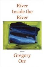 Gregory (University of Virginia) Orr River Inside the River