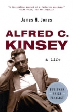 Jones, James H Alfred C Kinsey - A Life