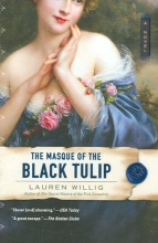 Willig, Lauren The Masque of the Black Tulip