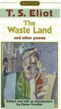 Eliot, T. S.,   Vendler, Helen Hennessy The Waste Land