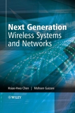 Chen, Hsiao-Hwa Next Generation Wireless Systems and Networks