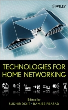 Dixit, Sudhir Technologies for Home Networking