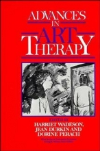 Wadeson, Harriet Advances in Art Therapy