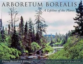 Beresford-Kroeger, Diana Arboretum Borealis