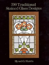 Hwyel G. Harris 390 Traditional Stained Glass Designs