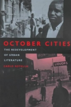 Rotella, Carlo October Cities - The Redevelopment of Urban Literature (Paper)